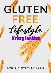 Gluten Free Lifestyle - Librerie.coop
