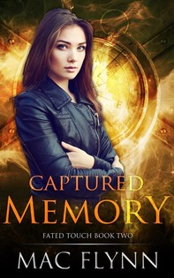 Captured Memory: Fated Touch Book 2 - Librerie.coop