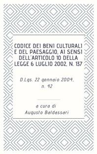 Codice dei beni culturali e del paesaggio, ai sensi dell'articolo 10 della legge 6 luglio 2002, n. 137 - Librerie.coop