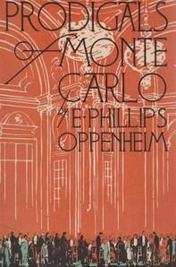 Prodigals of Monte Carlo - Librerie.coop