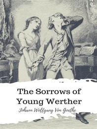 The Sorrows of Young Werther - Librerie.coop