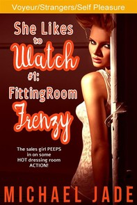 She Likes to Watch #1: Fitting Room Frenzy - Librerie.coop