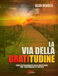La via della Gratitudine - Librerie.coop