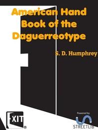 American Hand Book of the Daguerreotype - Librerie.coop