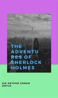 The Adventures Of Sherlock Holmes - Librerie.coop