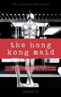 The Hong Kong Maid - Librerie.coop