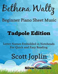 Bethena Waltz Beginner Piano Sheet Music Tadpole Edition - Librerie.coop