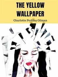 The Yellow Wallpaper - Librerie.coop