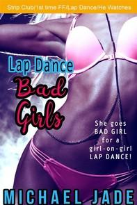 Lap Dance Bad Girls - Librerie.coop