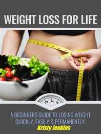 Weight Loss For Life - Librerie.coop