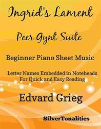 Ingrid's Lament Peer Gynt Suite Beginner Piano Sheet Music - Librerie.coop