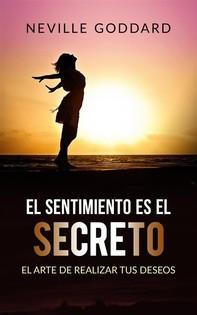 El sentimiento es el secreto (Traducción: David De Angelis) - Librerie.coop