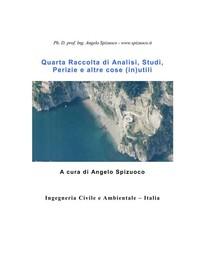 Quarta Raccolta di Analisi, Studi, Perizie e altre cose (in)utili - Librerie.coop