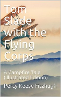 Tom Slade with the Flying Corps - Librerie.coop