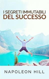 I segreti immutabili del successo (Tradotto) - Librerie.coop