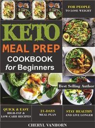Keto Meal Prep Cookbook for Beginners - Librerie.coop