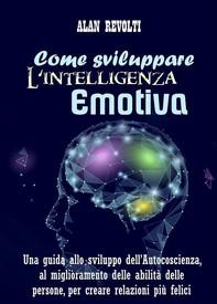 Come sviluppare l'Intelligenza emotiva - Librerie.coop