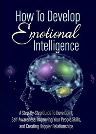 How To Develop - Emotional Intelligence - Librerie.coop