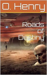 Roads of Destiny - Librerie.coop