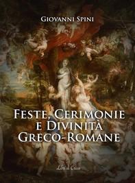 Feste, Cerimonie e Divinità greco-romane - Librerie.coop