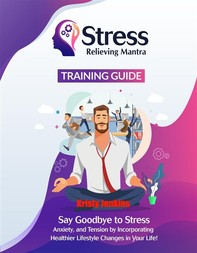 Stress Relieving Mantra Training Guide - Librerie.coop