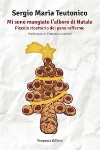 Mi sono mangiato l'albero di Natale - Librerie.coop