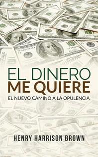 El dinero me quiere (Traducido) - Librerie.coop
