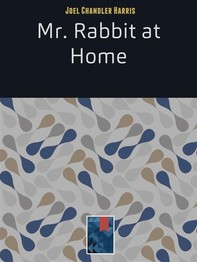 Mr. Rabbit at Home - Librerie.coop