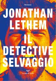 Il detective selvaggio - copertina