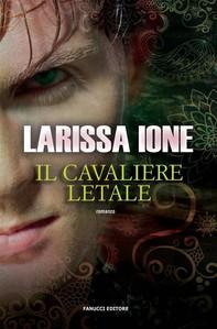 Il cavaliere letale - Librerie.coop