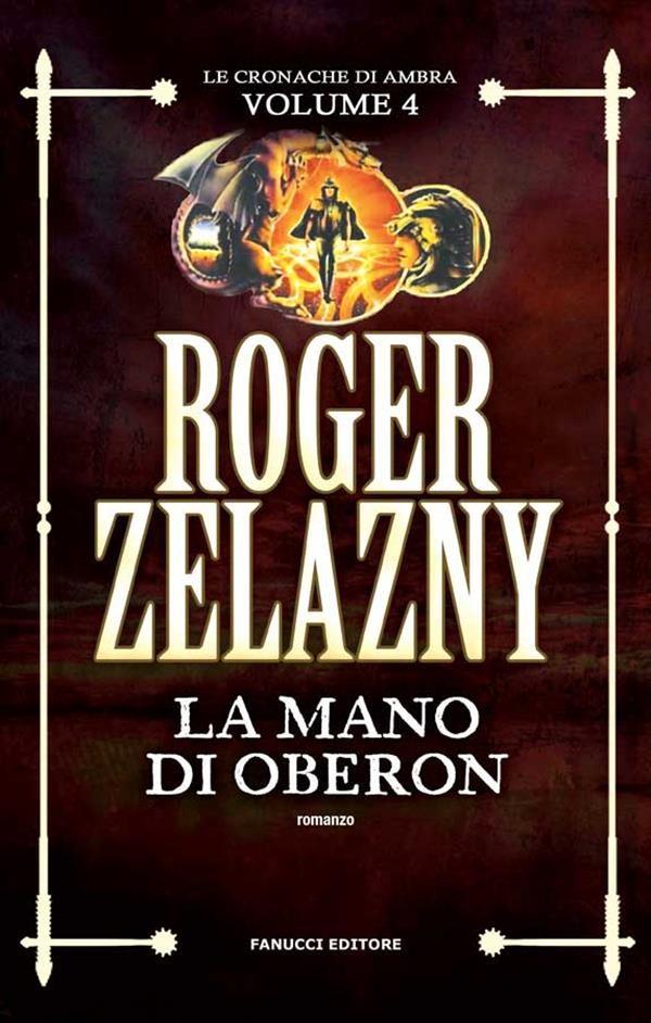 Risultati immagini per La mano di Oberon di Roger Zelazny