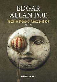 Tutte le storie di fantascienza - Librerie.coop