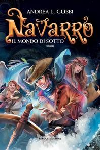 Navarro (Trilogia del Mondo di Sotto #1) - Librerie.coop