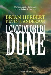 I cacciatori di Dune - Librerie.coop
