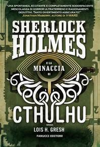 Sherlock Holmes e la minaccia di Cthulhu - Librerie.coop