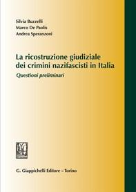 La ricostruzione giudiziale dei crimini nazifascisti in Italia - Librerie.coop