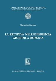 La recidiva nell'esperienza giuridica romana - copertina