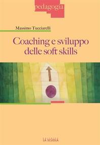 Coaching e sviluppo delle soft skills - Librerie.coop