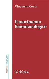 Il movimento fenomenologico - Librerie.coop