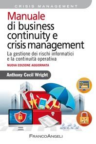 Manuale di business continuity e crisis management - Librerie.coop