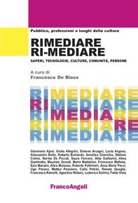 Rimediare Ri-Mediare - Librerie.coop
