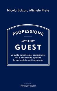 Professione Mystery Guest - Librerie.coop