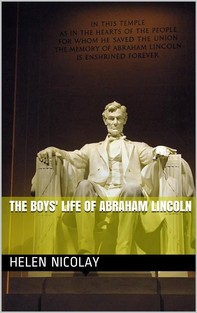 The Boys' Life of Abraham Lincoln - Librerie.coop