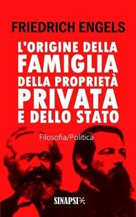 L'origine della famiglia, della proprietà privata e dello Stato - Librerie.coop