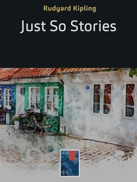 Just So Stories - Librerie.coop