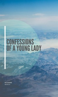Confessions of a Young Lady - Librerie.coop