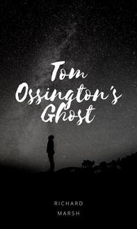 Tom Ossington's Ghost - Librerie.coop