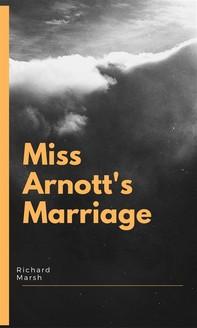 Miss Arnott's Marriage - Librerie.coop