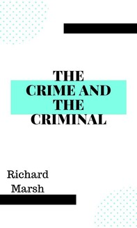 The Crime and the Criminal - Librerie.coop