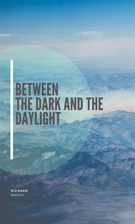 Between the Dark and the Daylight - Librerie.coop